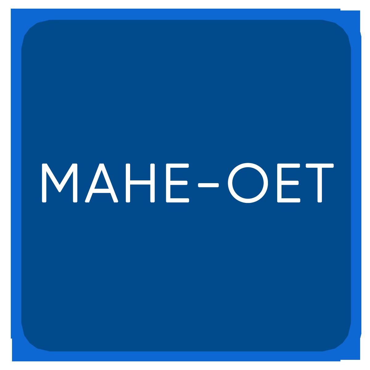 MAHE-OET