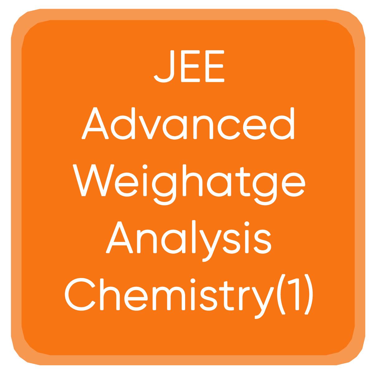 JEE Advanced Weighatge Analysis Chemistry(1)