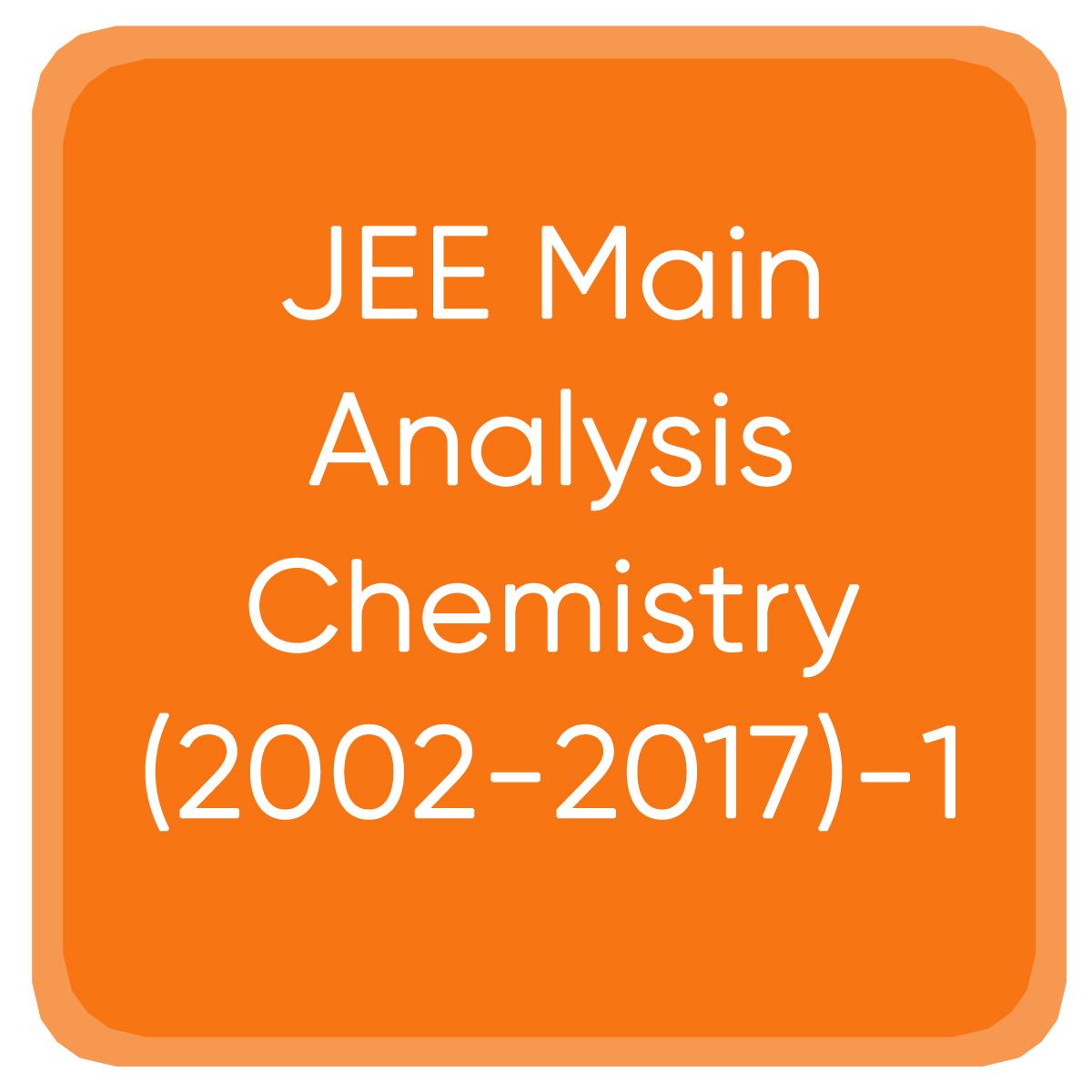 JEE Main Analysis Chemistry (2002-2017)-1