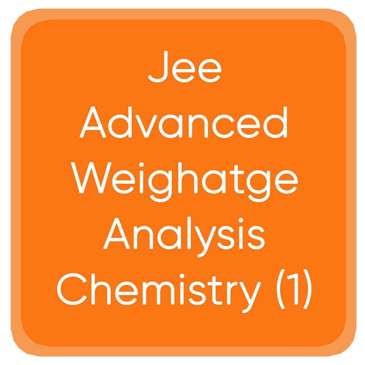 Jee Advanced Weighatge Analysis Chemistry (1)