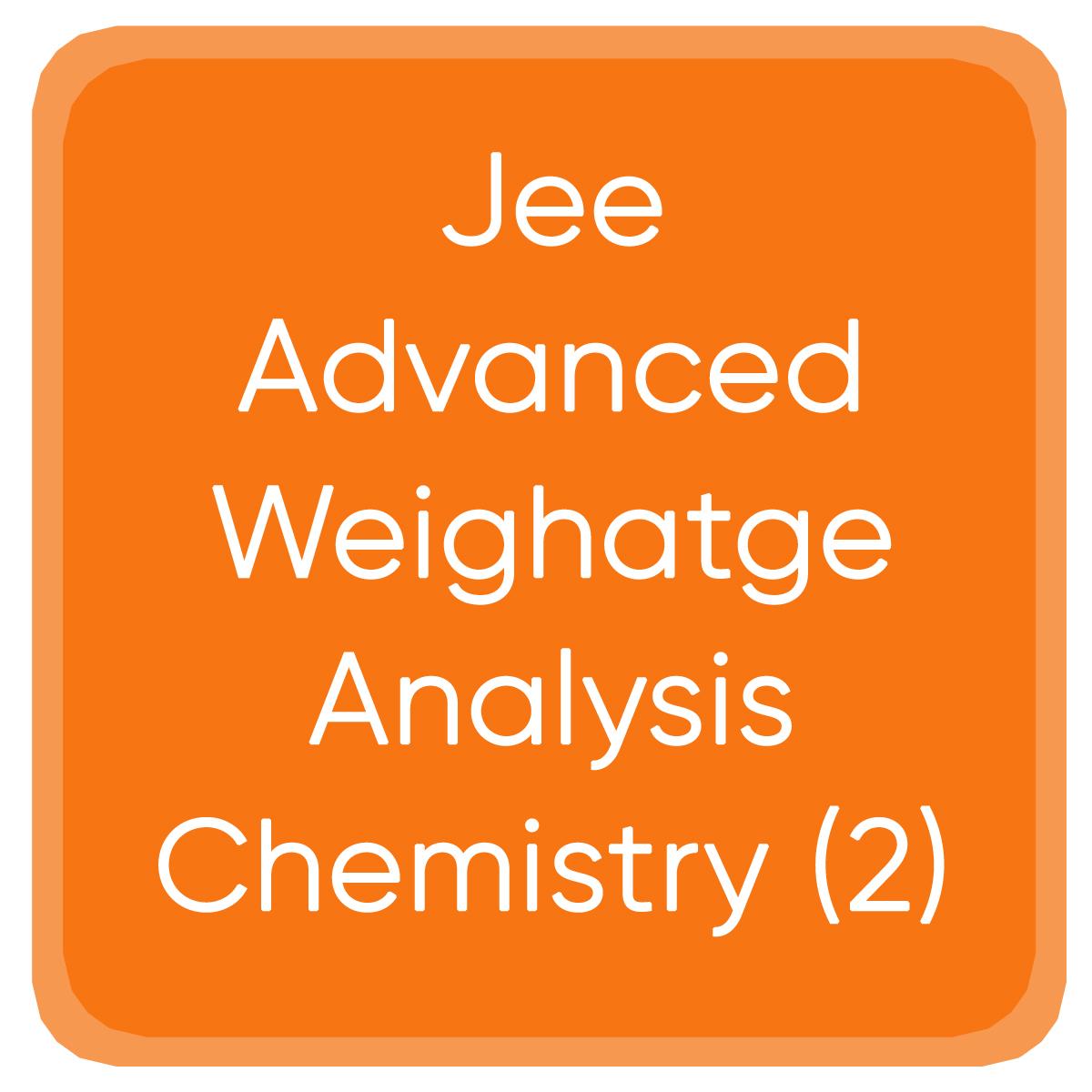 Jee Advanced Weighatge Analysis Chemistry (2)