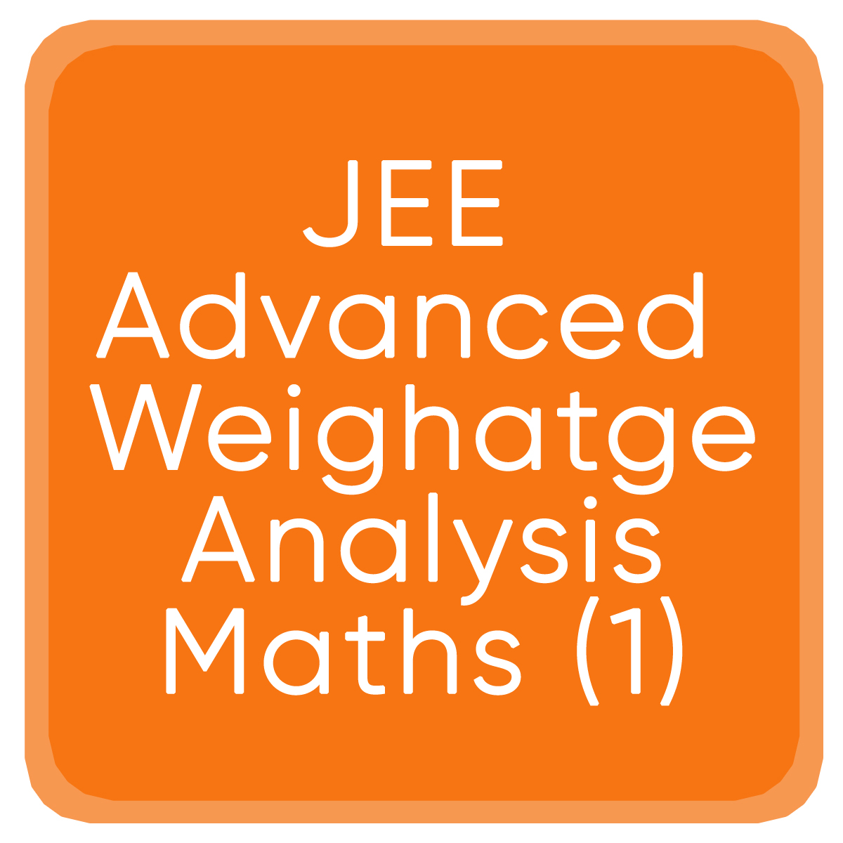 Jee Advanced Weighatge Analysis Maths (1)